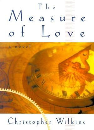THE MEASURE OF LOVE