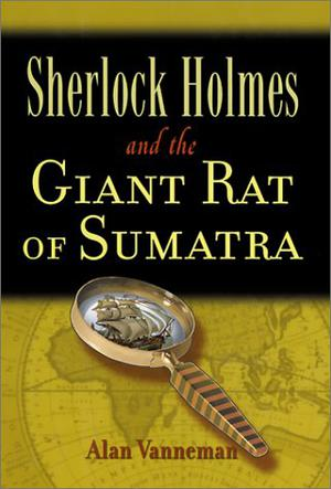 SHERLOCK HOLMES AND THE RAT OF SUMATRA