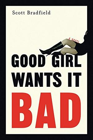 GOOD GIRL WANTS IT BAD