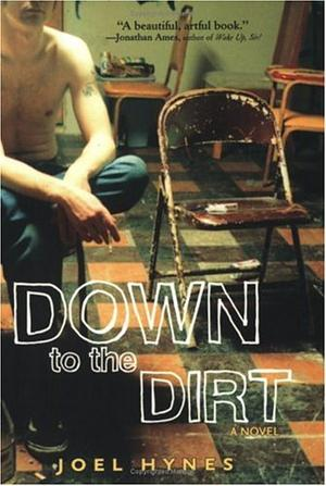 DOWN TO THE DIRT