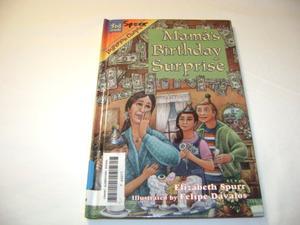 MAMA'S BIRTHDAY SURPRISE