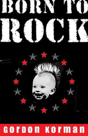 BORN TO ROCK!