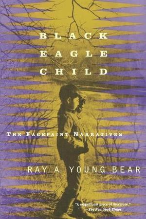BLACK EAGLE CHILD: The Facepaint Narratives