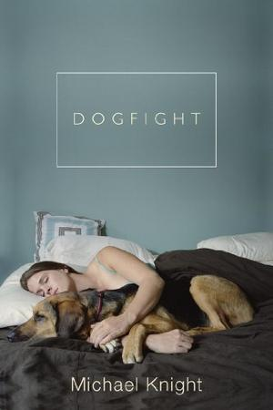 DOGFIGHT and Other Stories