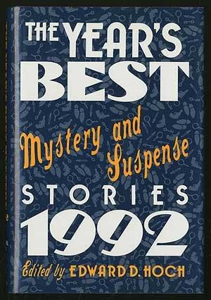 THE YEAR'S BEST MYSTERY AND SUSPENSE STORIES 1992