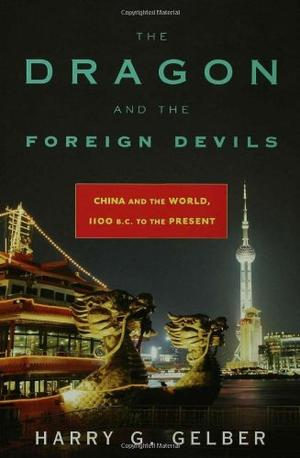 THE DRAGON AND THE FOREIGN DEVILS