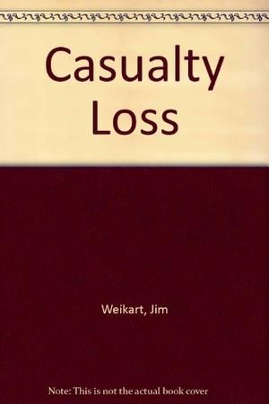 CASUALTY LOSS