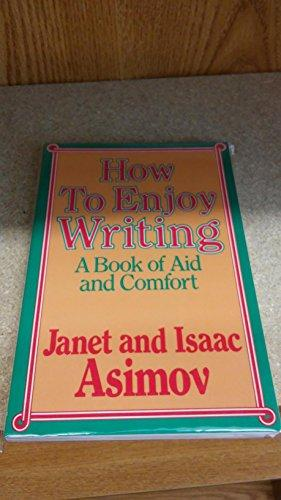 HOW TO ENJOY WRITING