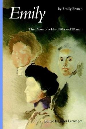 EMILY: The Diary of a Hard-Worked Woman
