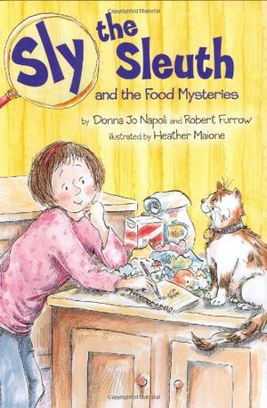 SLY THE SLEUTH AND THE FOOD MYSTERIES