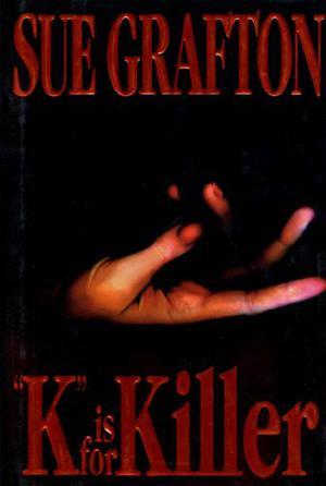 'K' IS FOR KILLER