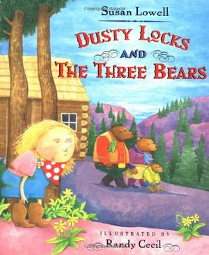 DUSTY LOCKS AND THE THREE BEARS