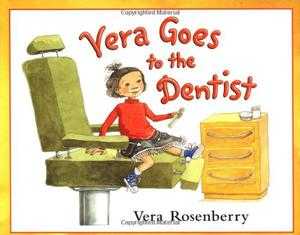 VERA GOES TO THE DENTIST