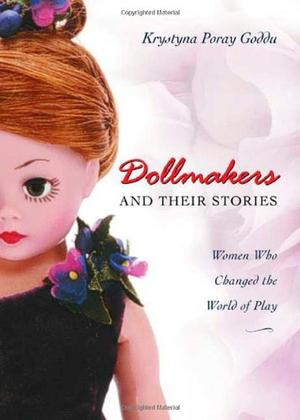 DOLLMAKERS AND THEIR STORIES