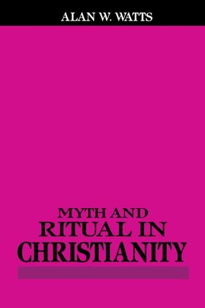 MYTH AND RITUAL IN CHRISTIANITY