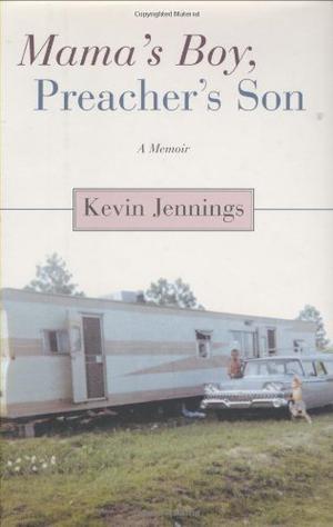 MAMA'S BOY, PREACHER'S SON