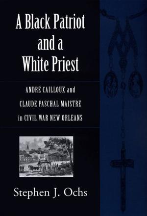 A BLACK PATRIOT AND A WHITE PRIEST
