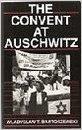 THE CONVENT AT AUSCHWITZ
