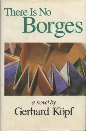 THERE IS NO BORGES