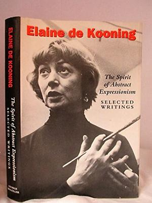 ELAINE DE KOONING: THE SPIRIT OF ABSTRACT EXPRESSIONISM