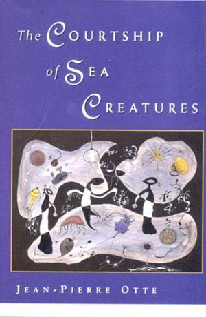 THE COURTSHIP OF SEA CREATURES