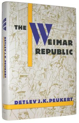 THE WEIMAR REPUBLIC