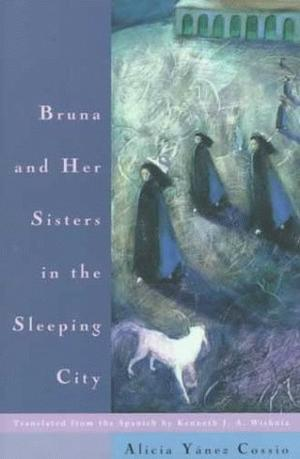 BRUNA AND HER SISTERS IN THE SLEEPING CITY