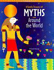 A FAMILY TREASURY OF MYTHS FROM AROUND THE WORLD