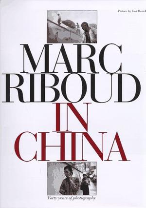 MARC RIBOUD IN CHINA