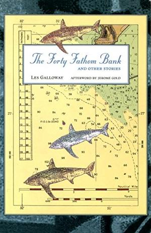 THE FORTY FATHOM BANK