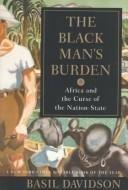 THE BLACK MAN'S BURDEN