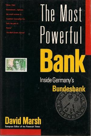 THE WORLD'S MOST POWERFUL BANK
