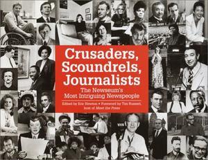 CRUSADERS, SCOUNDRELS, JOURNALISTS