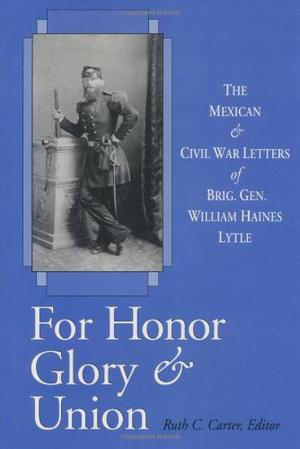 FOR HONOR, GLORY, AND UNION
