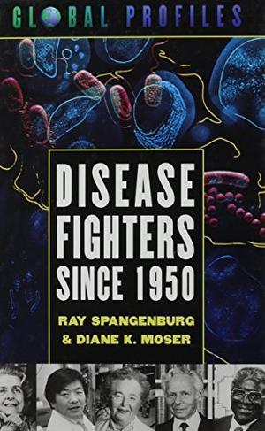 DISEASE FIGHTERS SINCE 1950