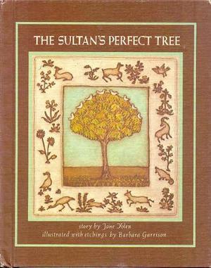 THE SULTAN'S PERFECT TREE
