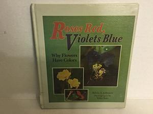 ROSES RED, VIOLETS BLUE