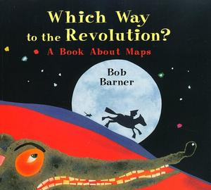 WHICH WAY TO THE REVOLUTION?