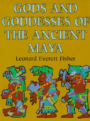 GODS AND GODESSES OF THE ANCIENT MAYA