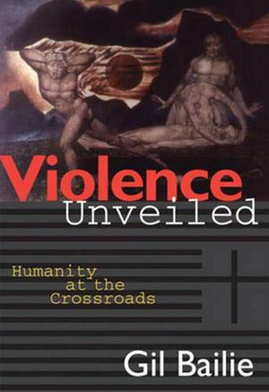 VIOLENCE UNVEILED: Humanity at the Crossroads