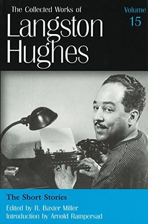 THE COLLECTED WORKS OF LANGSTON HUGHES, VOLUME 15
