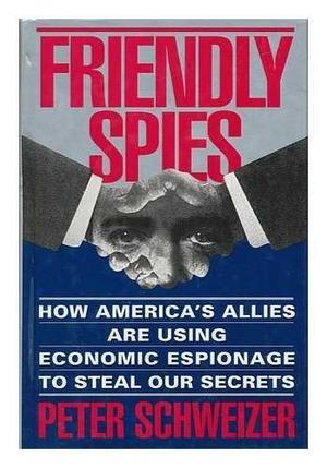 FRIENDLY SPIES