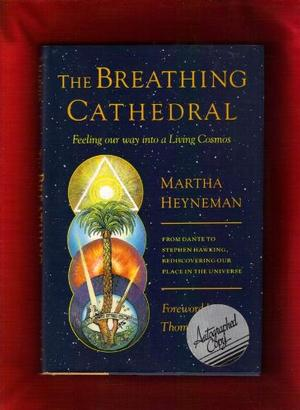 THE BREATHING CATHEDRAL