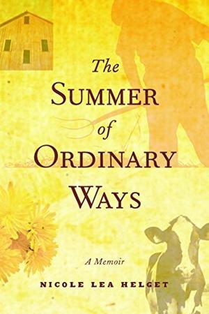 THE SUMMER OF ORDINARY WAYS