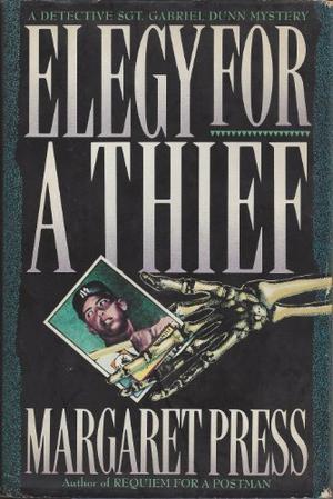 ELEGY FOR A THIEF