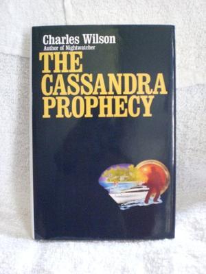 THE CASSANDRA PROPHECY
