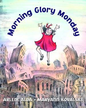 MORNING GLORY MONDAY