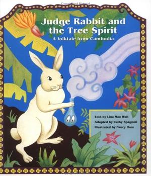JUDGE RABBIT AND THE TREE SPIRIT