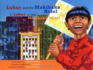 LAKAS AND THE MAKIBAKA HOTEL/SI LAKAS AT ANG MAKIBAKA HOTEL