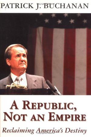 A REPUBLIC, NOT AN EMPIRE
